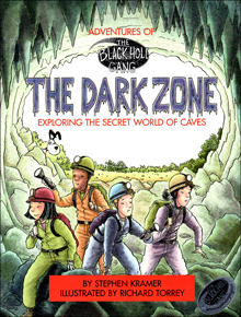 The Dark Zone: Exploring the Secret World of Caves
